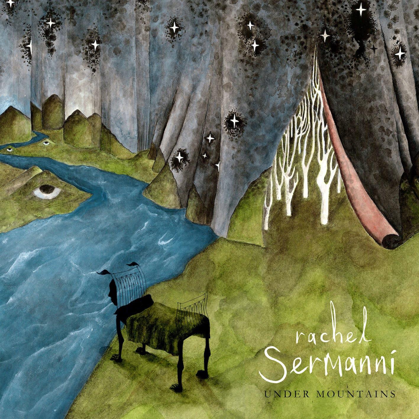 Rachel Sermanni - Under Mountains