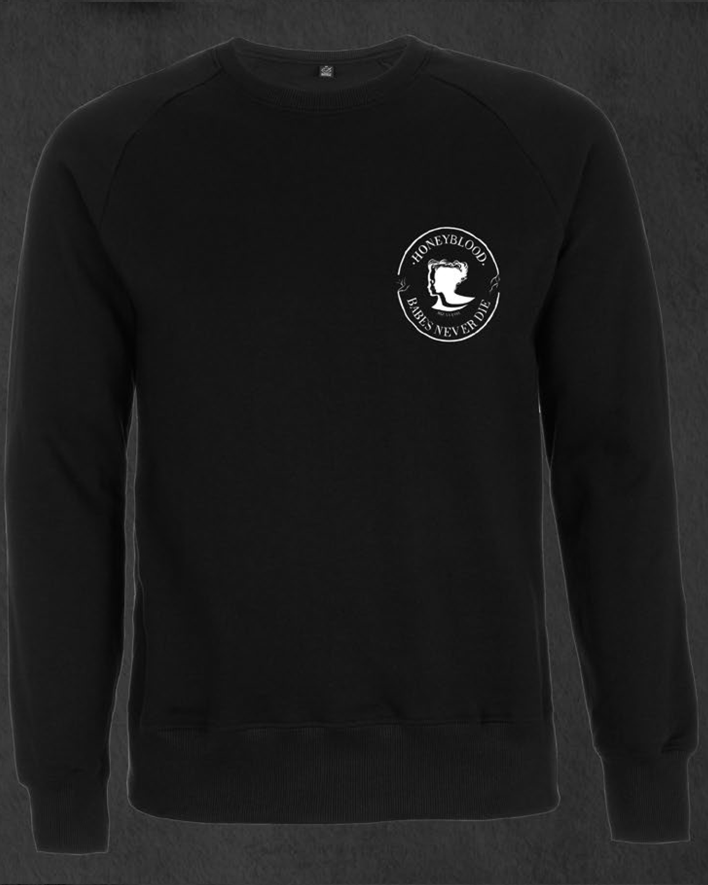 'Babes Never Die' Sweatshirt (Black)
