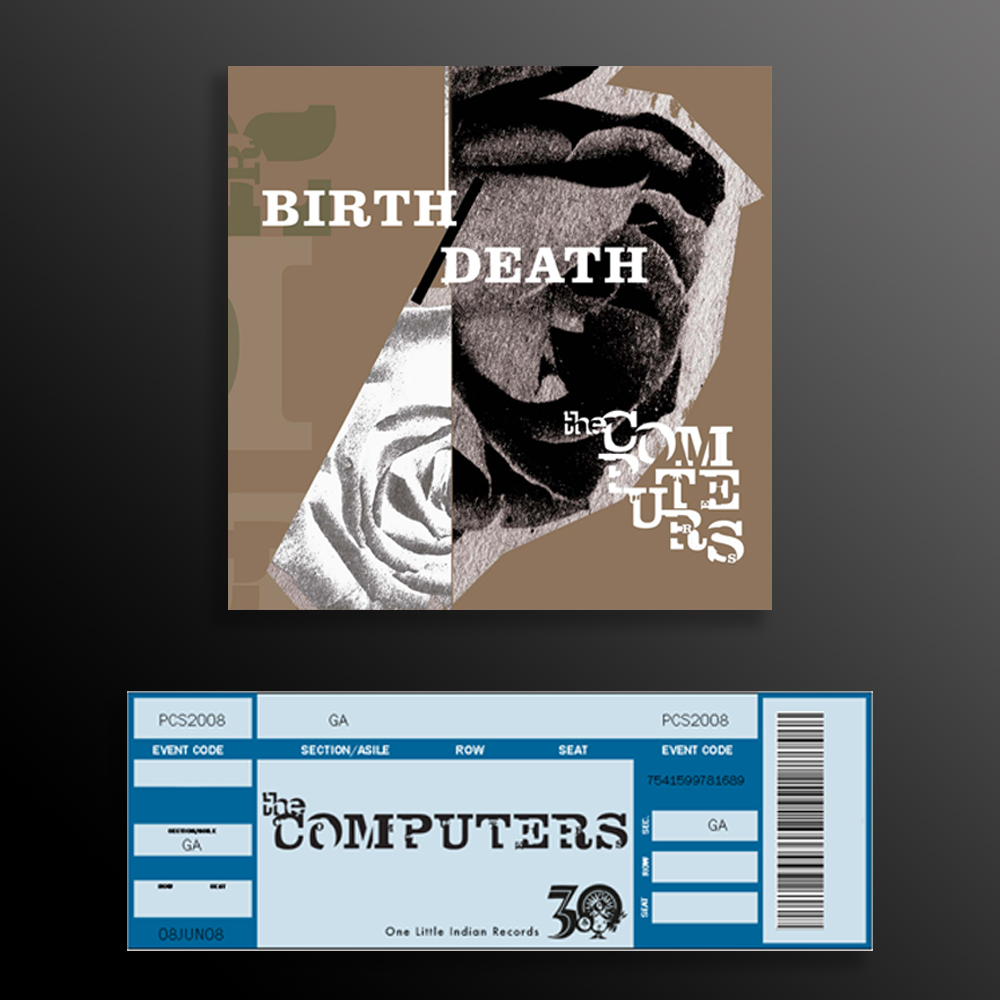 Birth/Death (choice of format) + Tour Ticket